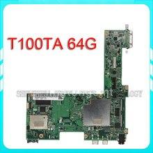Оригинальный Для Asus T100TA 64 г материнской T100TA REV2.0 плата 100% тестирование