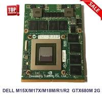 Original GTX680M GTX 680M N13E GTX A2 CN 020HTK 20HTK For Dell Alienware M15X M17X M18X R2 2GB GDDR5 Graphics Video Card