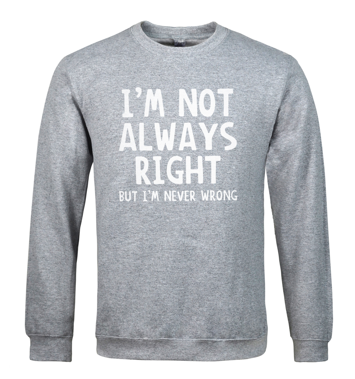 I'M NOT ALWAYS RIGHT print 2019 men's sweatshirt funny fashion fleece hoodies sportsman wear harajuku brand-clothing k-pop hoody
