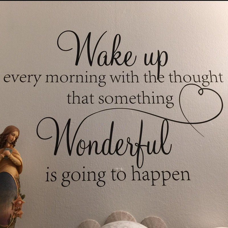 wake up every morning the thought that something vinyl wall