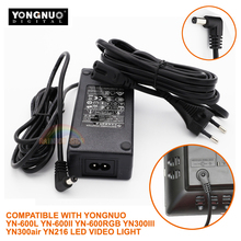 YN600 YN600II AC Adapter Power Supply YN-600 Charger Adaptor for Yongnuo LED Video Light AC input to DC output CE passed