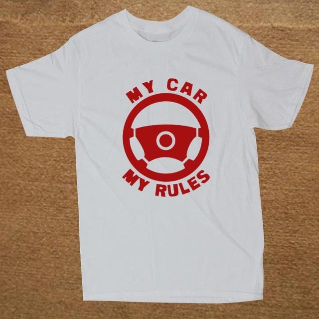 """MY CAR MY RULES"" T-Shirt"