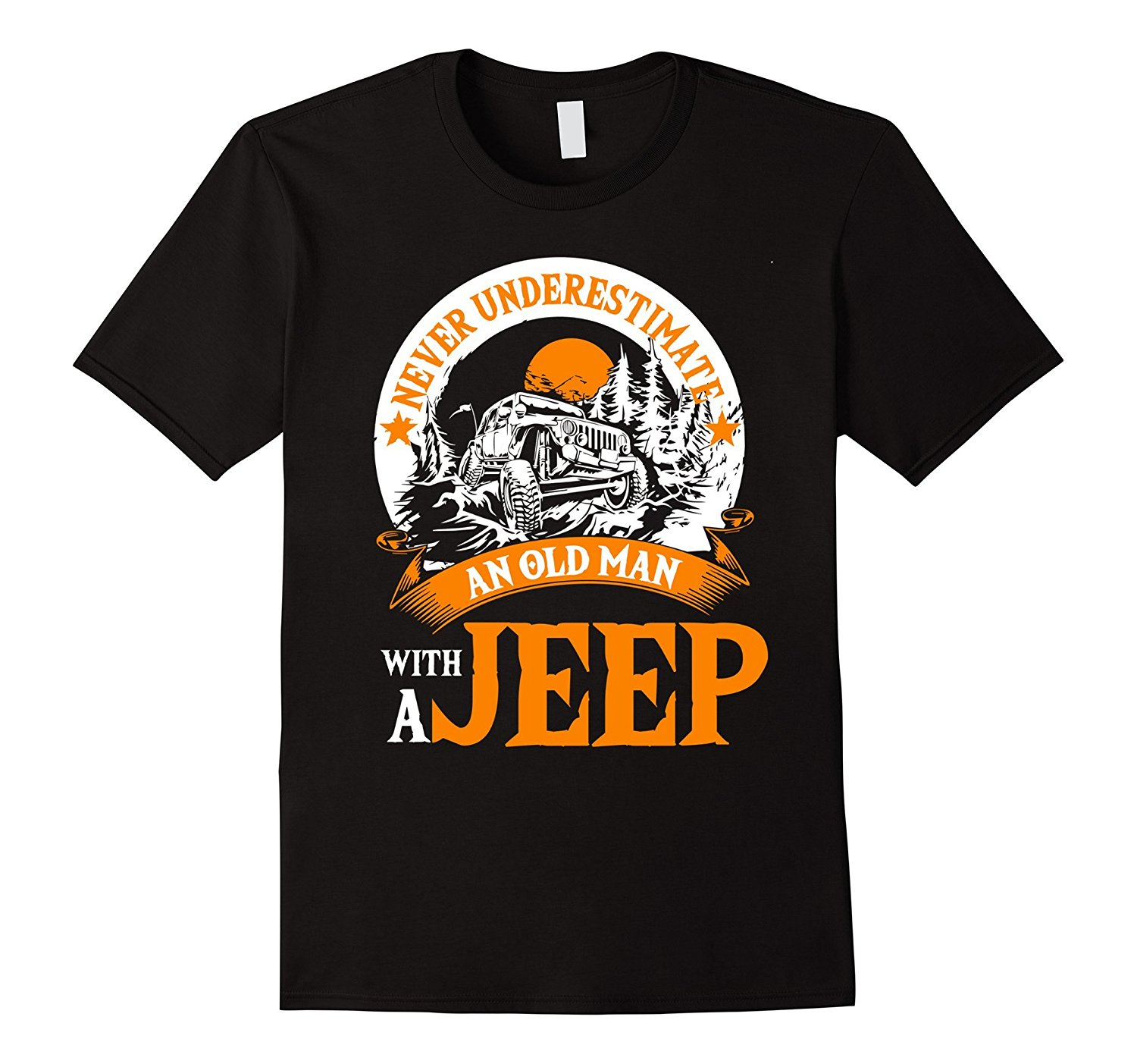 2018 Fashion Free shipping Never Underestimate An Old Man With A Jeep   T     Shirt   Tee   shirt
