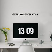 Quote sentence give 100% everyday Wall Sticker Waterproof Vinyl Wallpaper Home Decor For Babys Rooms Decoration Murals