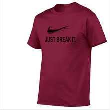 New Camisetas JUST BREAK IT T Shirt Mens Graphic T-shirts Print Casual Tshirt Plus Size O Neck Hip Hop Short Sleeve Casual wear