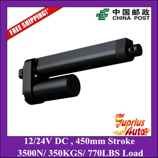 Free Shipping 3500N 350KGS 770LBS heavy load Max 8mm s speed 12V DC 450mm 18inch stroke