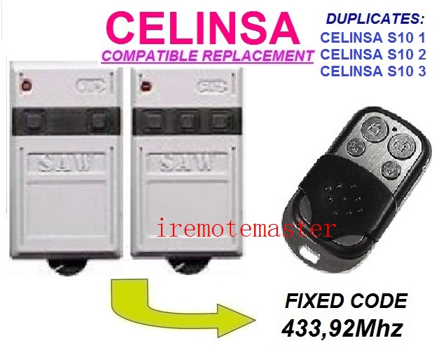 CELINSA S10 1, S10 2 Universal remote control/transmitter garage door replacement duplicator Fixed code 433.92MHz