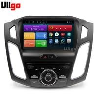 9 inch Octa Core Android 8.1 Car Radio GPS for Ford Focus 3 2012 2013 2014 2015 2016 2017 Car Head Unit Autoradio Car Multimedia