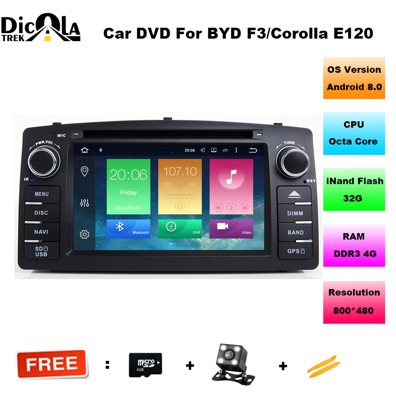 4G RAM Android 8.0 Octa Core for BYD F3 Toyota Corolla E120 2003-2006 Car DVD GPS Navigation with Radio Wifi BT Mirror Link