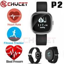 Chycet P2 смарт-браслет Фитнес трекер Приборы для измерения артериального давления Часы Bluetooth браслет здоровья connecte браслет Водонепроницаемый