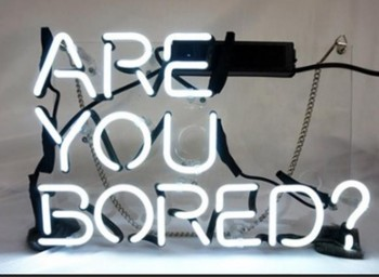 Custom Are You Bored Glass Neon Light Sign Beer Bar