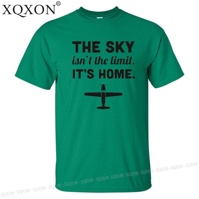 Us 986 28 Offxqxon The Sky Isnt The Limit Its Home Funny Airplane Pilot Quote T Shirt Design Print Men T Shirt Tops Man T Shirt K122 In