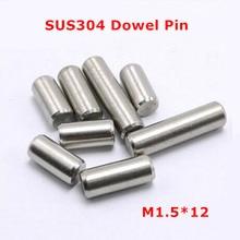 200 шт. M1.5* 12 Dia 1,5 мм штифт GB119 SUS304 цилиндр из нержавеющей стали Pin GB119/фиксированное положение параллельности шпильки