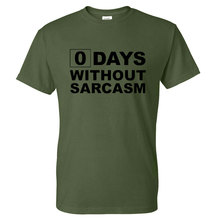 Hipster O-Neck Zero Days Without Sarcasm Printed T-Shirts
