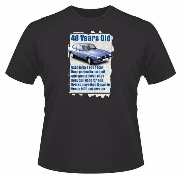 2018 Fashion Sleeve Print Round Neck Man 40 Year Old Capri Funny Quote Ideal Birthday Gift Present T Shirt Designer