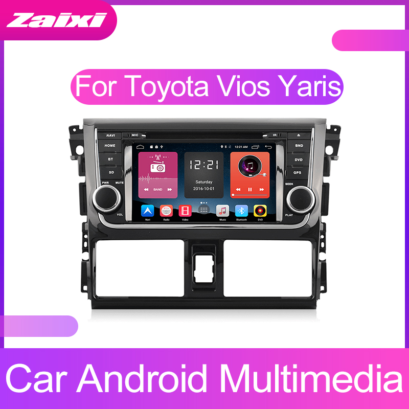 ZaiXi Touch screen Android car Audio for Toyota Vios Yaris 2014~2016 support GPS navi Ipod BT radio mic Media Navigation system