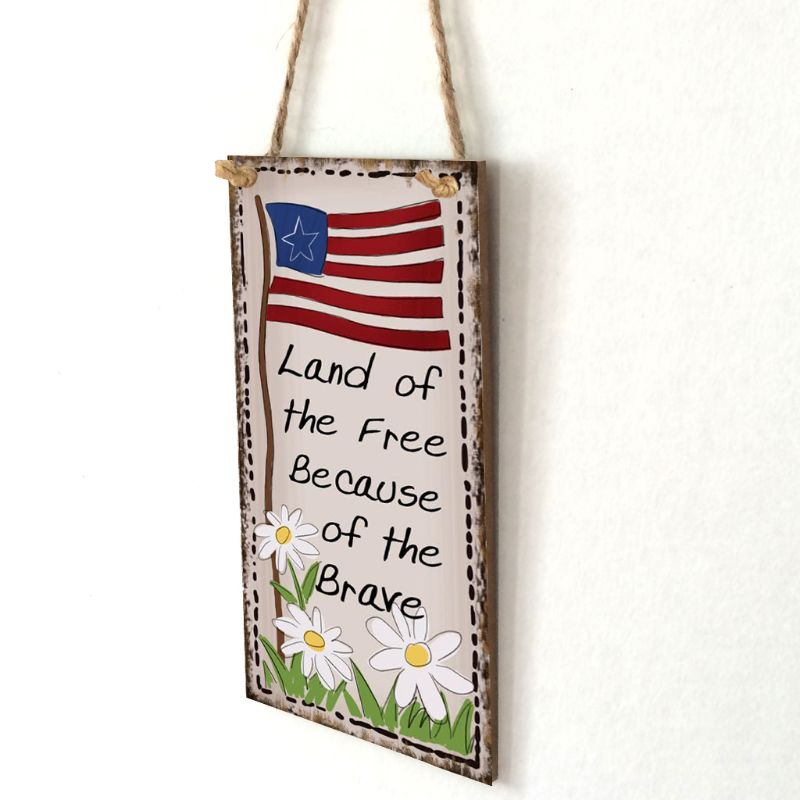 Image 3 - Vintage Wooden Hanging Plaque Land Of The Free Because Of The Brave Sign Board Wall Door Home Decoration Independence Day Party-in Plaques & Signs from Home & Garden