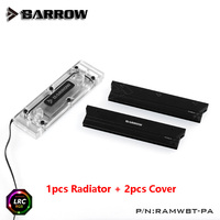 Barrow RAM Water Cooling Block use for 2pcs RAM 2 Channel Cooled Transparent Radiator with Metal Cover 1 block + 2 Cover RGB