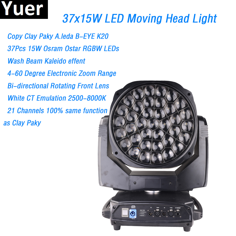2019 Yuer Newest Big Bee Eye 37x15W Moving Head Light O-sram Ostar RGBW LEDs Copy Clay Paky A.leda B-EYE K20 Same 21 Channels
