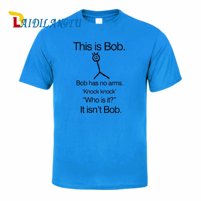 これはボブボブがありません腕ノックノック誰それは? それはないボブ半袖 Tシャツメンズ服のトレンドカジュアルスリムフィット Tシャツ