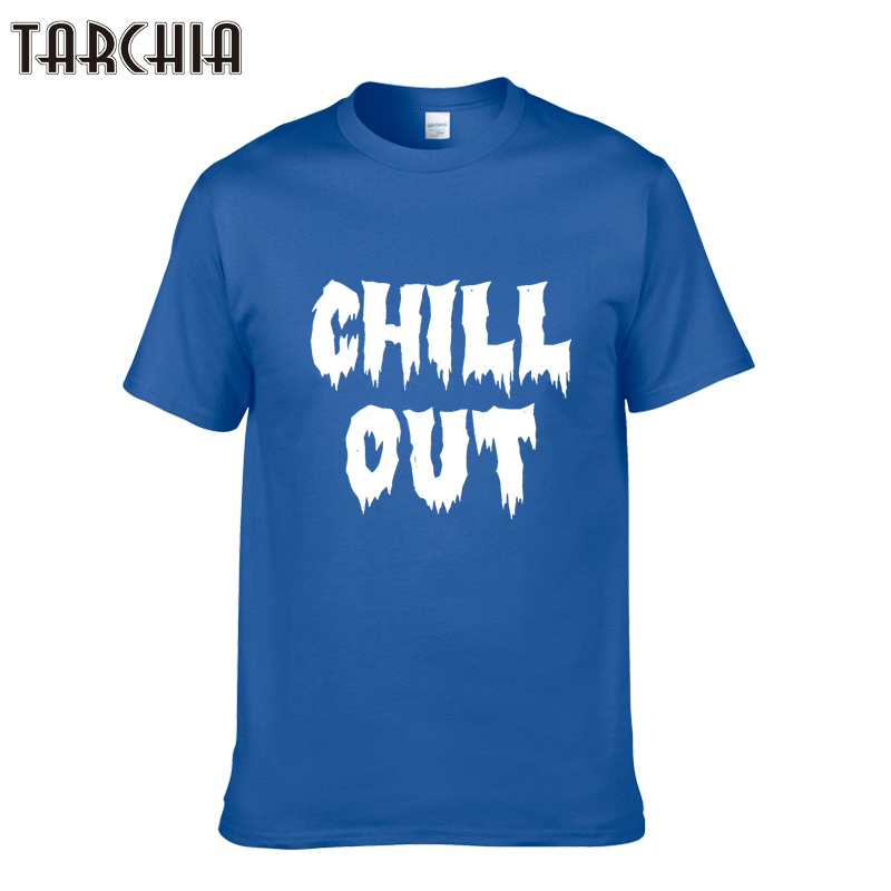 TARCHIA 2017 New Men's Tops Tees Summer Cotton O Neck Short Sleeve T Shirt Men Fashion Trends Fitness Tshirt CHILL OUT T-Shirts