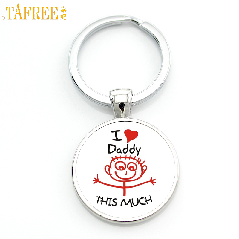 TAFREE Exquisite Fashion I Love Daddy This Much Keychain Men Jewelry Je Suis Un Papa Qui Dechire Key Chain Ring Holder Dad CT494