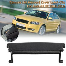 1Pc Plastic Center Console Lid Car Armrest Cover Latch Clip Cover Latch Clip Catch For Audi A3 8P 2003 2004 2005 2006 2007~2012 cheap Armrests 22cm 19cm 0 01kg Autoleader