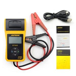 Image 2 - הכי חדש AUTOOL 12V רכב סוללה עומס בודק עם מדפסת BT660/רב שפה דיגיטלי רכב סוללה בודק CCA100 3000