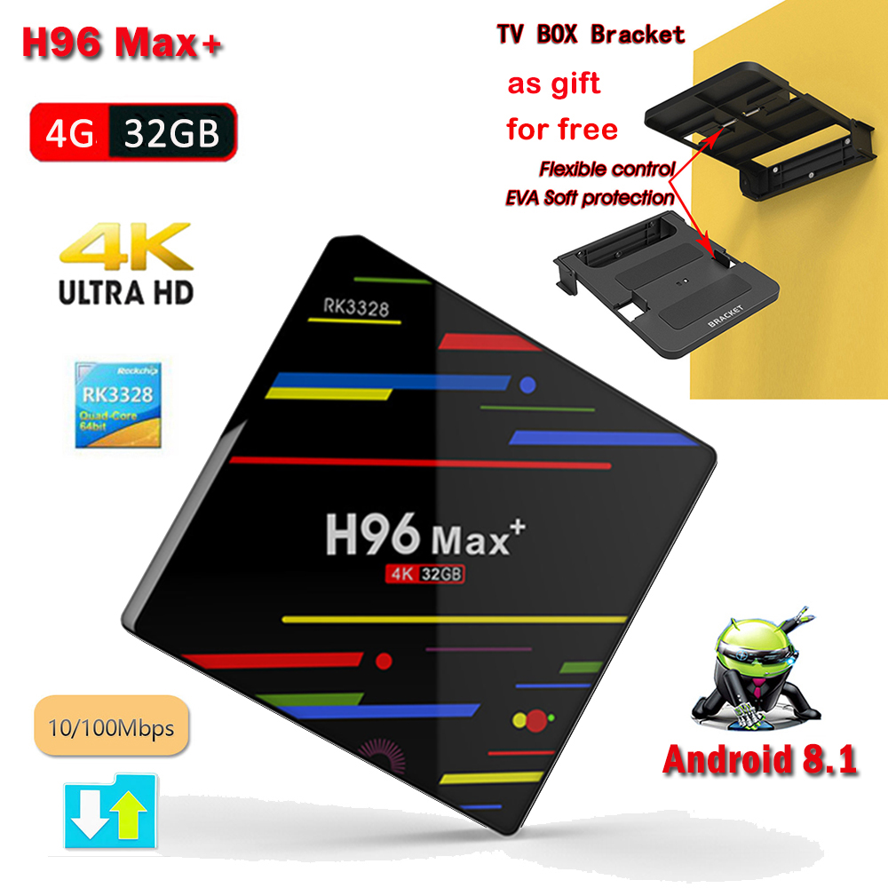 Android 9.0 TV Box H96 MAX+ RK3328 Quad-Core 64bit 4GB 32GB HDR10 4K HD H.265 5G WIFI USB 3.0 Neflix Youtube+Free TV Box BracketAndroid 9.0 TV Box H96 MAX+ RK3328 Quad-Core 64bit 4GB 32GB HDR10 4K HD H.265 5G WIFI USB 3.0 Neflix Youtube+Free TV Box Bracket