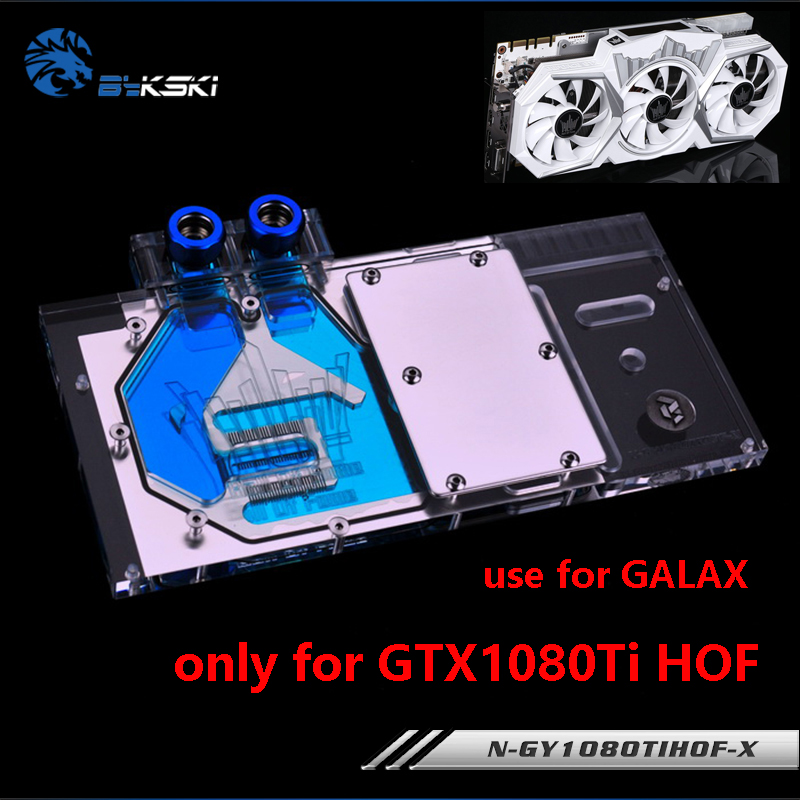 BYKSKI Full Cover Graphics Card Water Cooling Block use for GALAX GTX1080TI Hall of Fame/ GTX1080TI HOF Limit Edition Copper RGB wt 023 53 62mm graphics card cooling head silver black copper