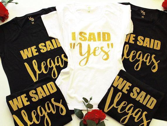 custom I said Yes We said Vegas wedding Bride tees Bachelorette t shirts  Bridesmaid tank tops singlets bridal party favors gifts 5f22c56c0af0