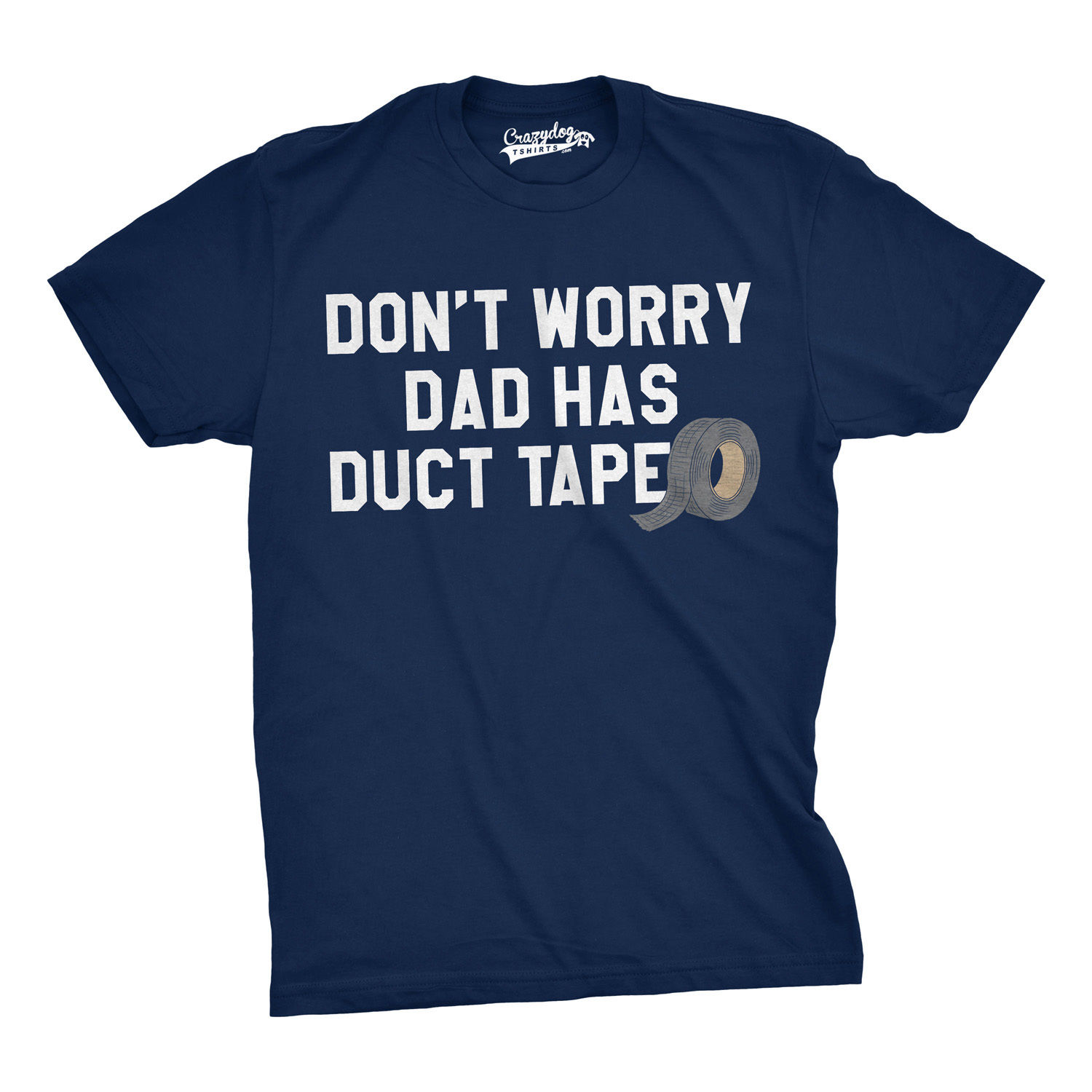 Mens Dont Worry Dad Has Duct Tape Funny Fathers Day Handman Fixit T Shirt Loose Black Men Tee Shirts Homme Tees Top