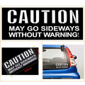 "2016 Rushed New Words 1pcs/lot 19cm*7.5 for Cm ""caution May Go Sideways Without Warning""words Reflective Car Stickers Decal"