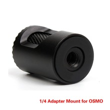 1/4 Adapter Mount Aluminum Alloy Connector Extending Converter for DJI OSMO / Mobile Gimbal Accessories