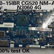 Abdo lenovo 110-15IBR CG520 NM-A804 материнская плата для ноутбука процессор N3060 4G ram 5B20L77440 тестовая работа