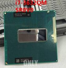 משלוח חינם אינטל מעבד SR0V0 i7 3632QM Intel Core i7 נייד שבב מרכזי מעבד 2.2GHZ 6MB SROVO I7 3632QM