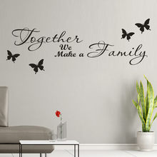 DIY Text Wall Sticker Removable Art Vinyl Mural Home Room Decor Wall Stickers Together We Make a Family Living Room Decals @15(China)
