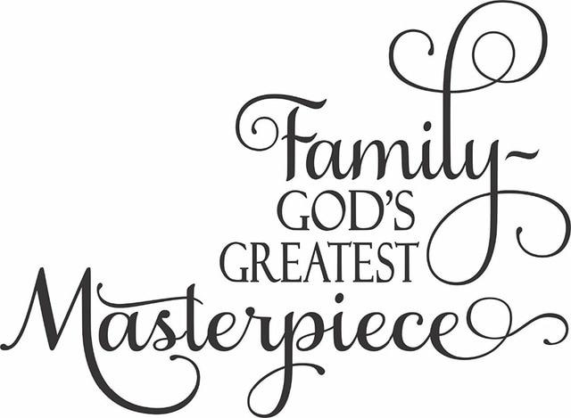 Yingkai Family God S Greatest Masterpiece Family Quotes Saying