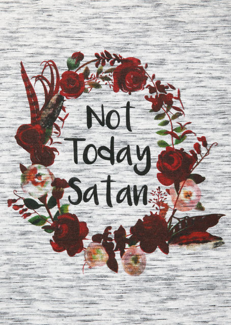 NOT TODAY SATAN FLORAL T-SHIRT