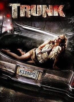 《后备箱》2009年美国惊悚,恐怖电影在线观看