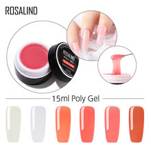 ROSALIND Nail Art 15ml Poly Gel voor Nail UV LED gel lak Semi Permanente Vinger Gel Voor Uitbreiding Crystal nagellak(China)