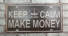 1 pc keep Calm And Make Money plaques Tin Plate Sign plate wall man cave Decoration Metal Art Dropshipping Poster metal