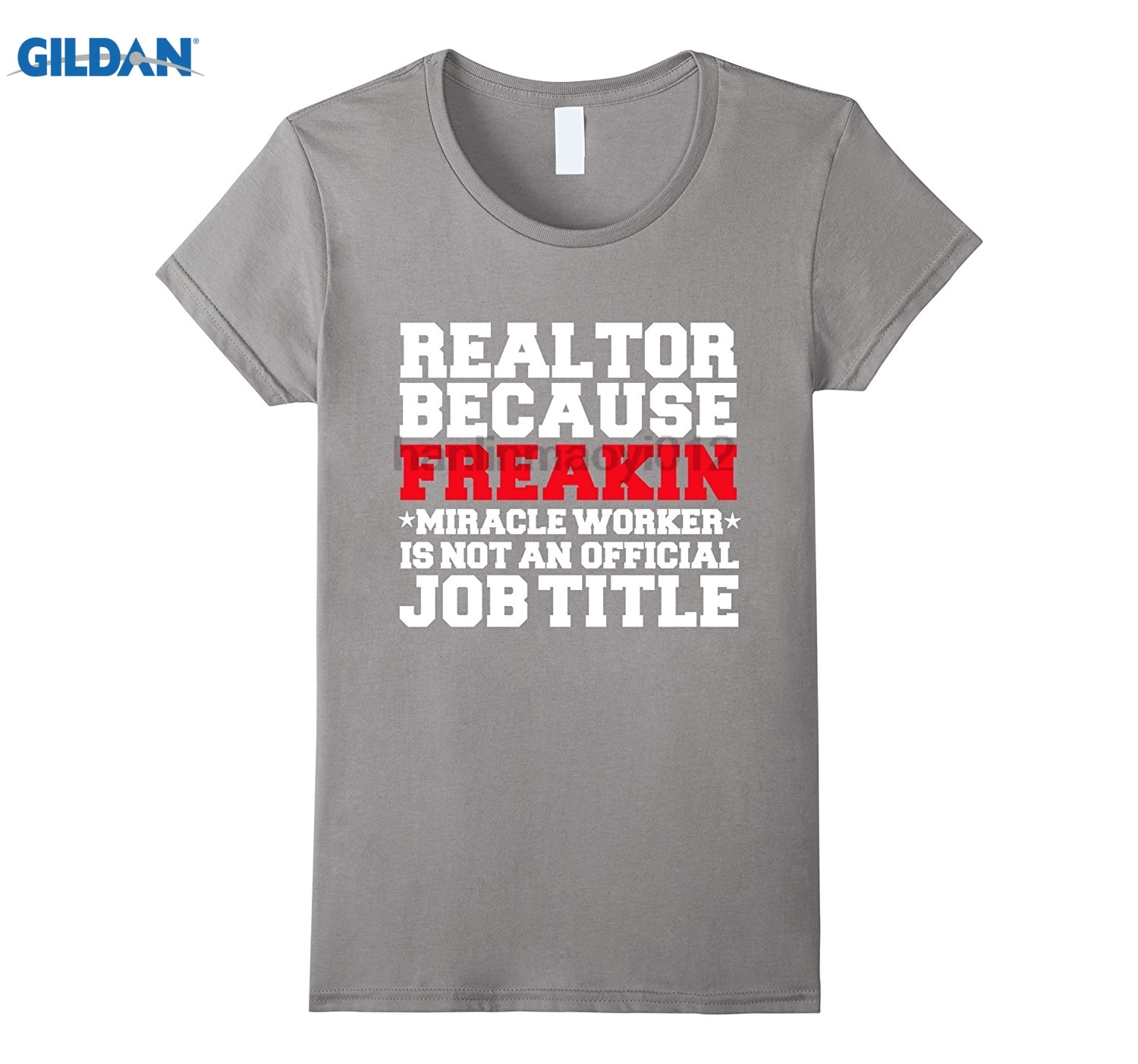 GILDAN Realtor Miracle Worker Funny T-shirt Real Estate Agent glasses Womens T-shirt ...