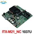Intel Celeron 1037U Тонкий Mini ITX HTPC Материнская Плата ITX-M21_NC VER: 1.0