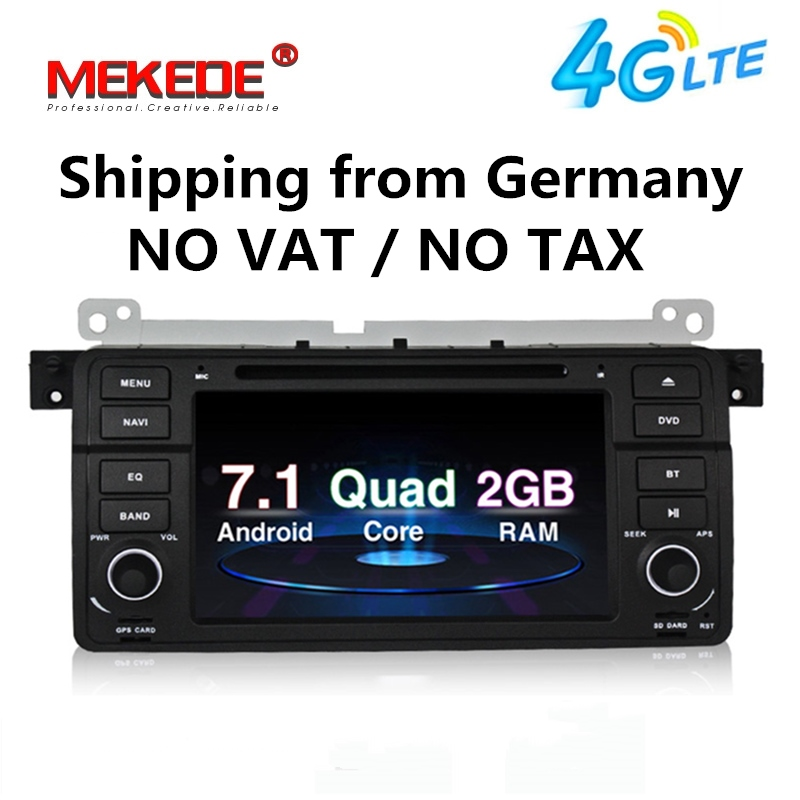 In stock Android 7.1 1024*600 Car dvd player radio audio For BMW E46 M3 with multimedia GPS navigation E46 M3 4G WIFI 2GRAM BT