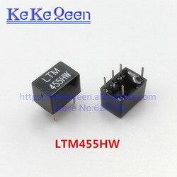 Nowy oryginalny LTM455HW LTM 455HW 455HW 455 H 455 LTM455H 2 + 3 5Pin DIP-5 455 KHz