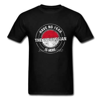 Have No Fear The Indonesian Is Here T Shirt