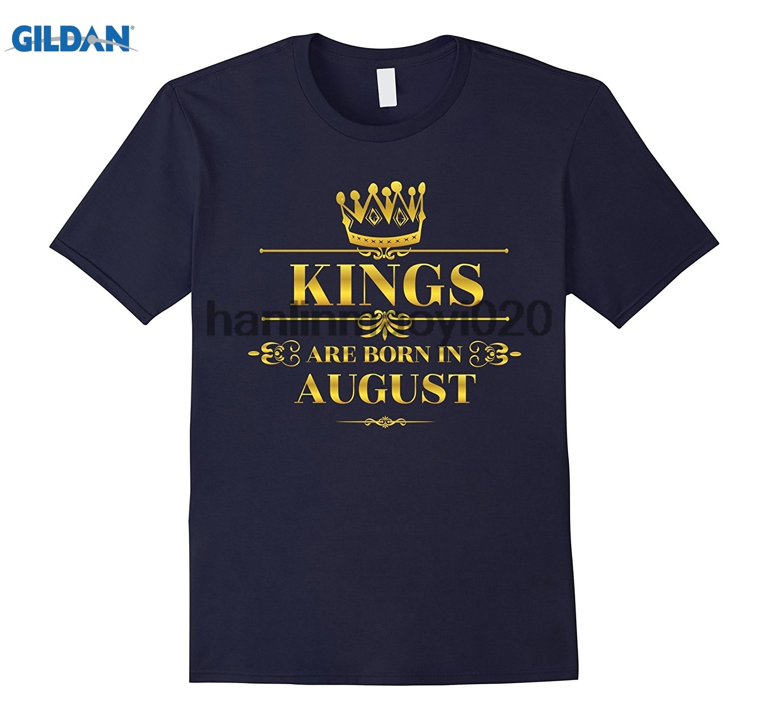 GILDAN Kings are Born in August Funny T-shirt Birthday Boy Gift