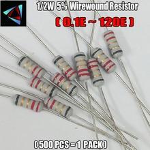 NEW 500pcs 1/2W5%  Wirewound Resistor +-5%  0.1E 0.39E 1E 2.2E 3.9E 4.7E 5.1E 6.8E 10E 100E 120E ohm