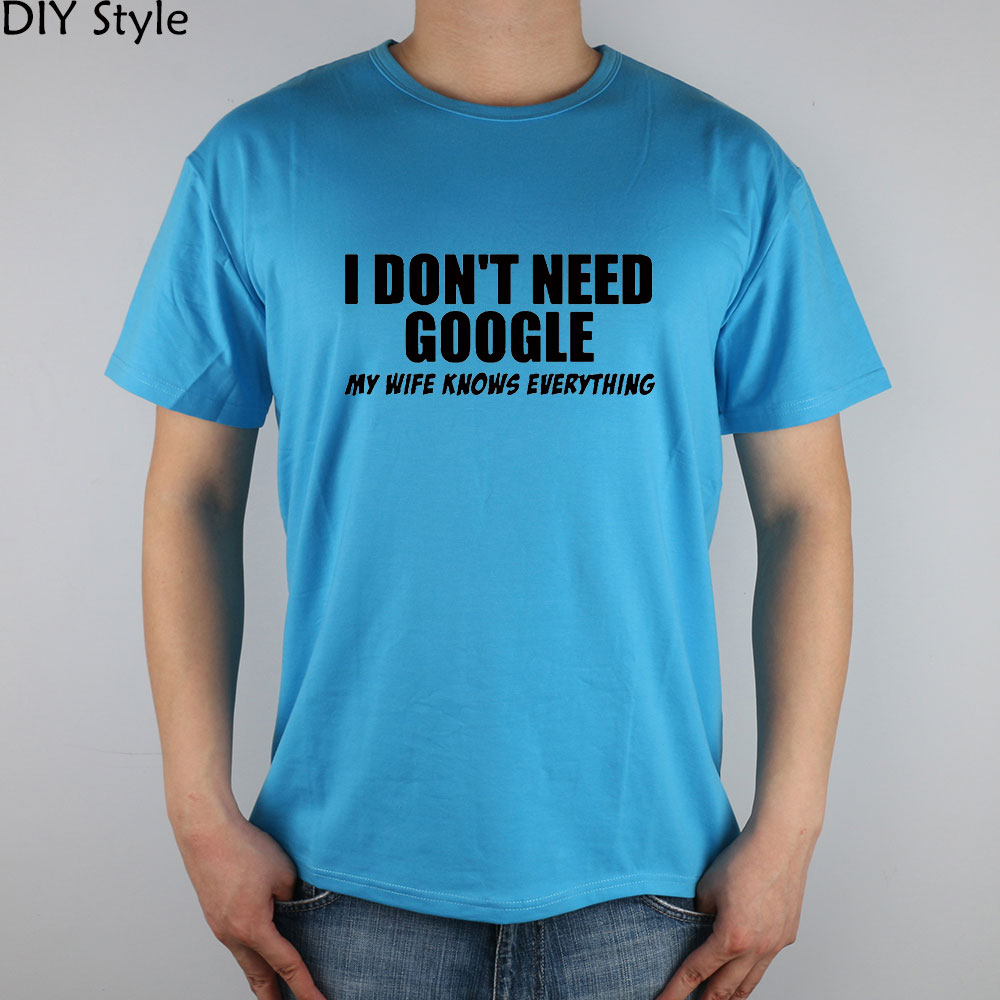 Humorous English HUMOR WIFE GOOGLE T-shirt cotton Lycra top 3371 Fashion Brand t shirt men new DIY Style high quality